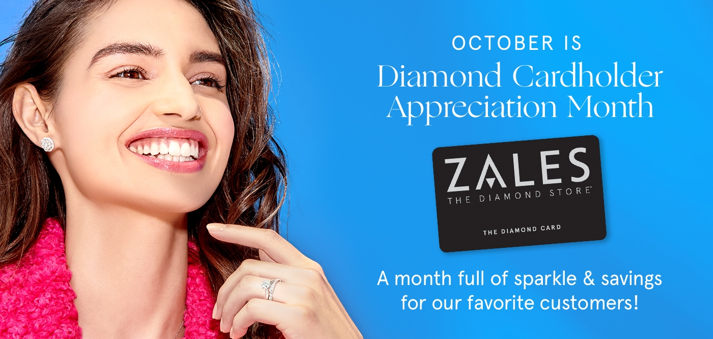October is Diamond Cardholder Appreciation Month! A month full of sparkle and savings for our favorite customers.