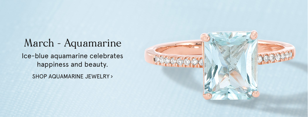 d4b83f287a9002 March - Aquamarine: Shop this month's Birthstone bridal >