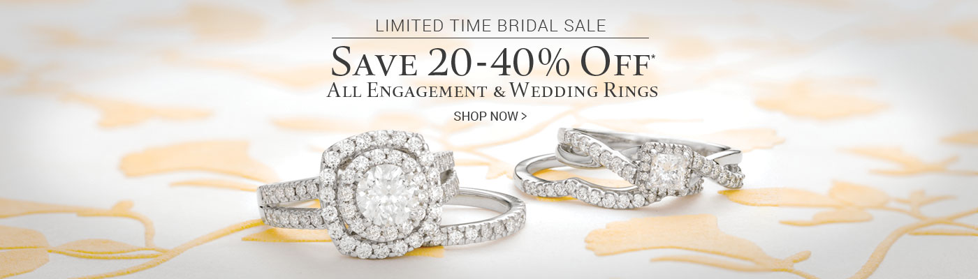 Limited Time Bridal Sale Save 20-40% Off* All Engagement & Wedding Rings
