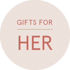 Shop Giftsfor Her >