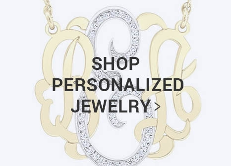 Shop Personalized Jewelry >
